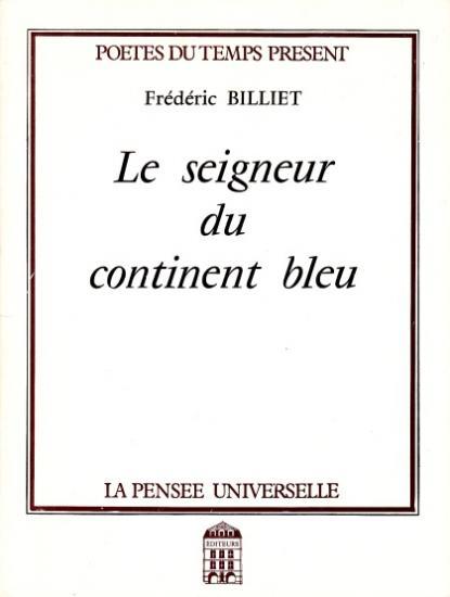 Billiet seigneur continent bleu